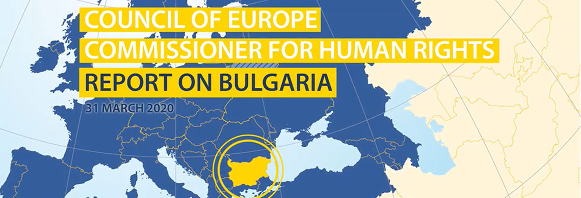 доклад за България The Council of Europe Commissioner for Human Rights